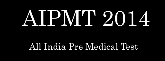 All India Pre Medical Test 2014 Online Apply aipmt.nic .in  All India Pre Medical Test 2014 Online Apply aipmt.nic.in
