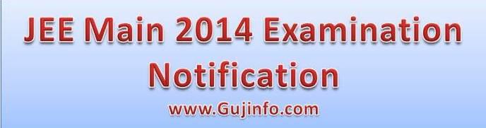 JEE Main 2014 Examination Notification