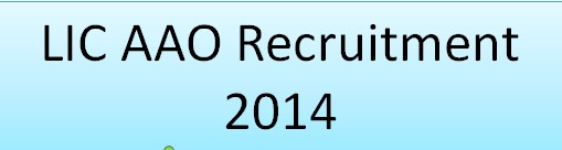 LIC AAO Recruitment 2014